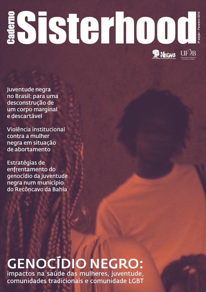 Visualizar v. 3 n. 3 (2019): Genocídio negro: Impactos na saúde das mulheres, juventude, comunidades tradicionais e comunidade LGBT